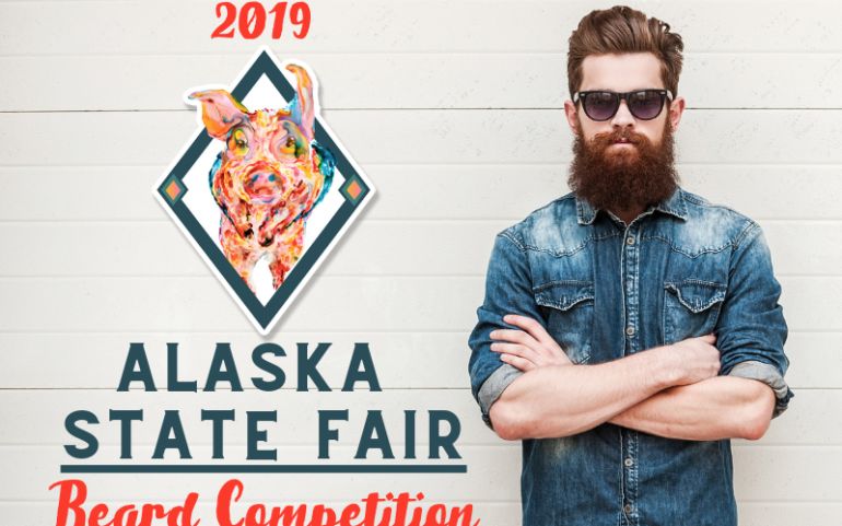 Join Us At the Alaska State Fair Beard Contest